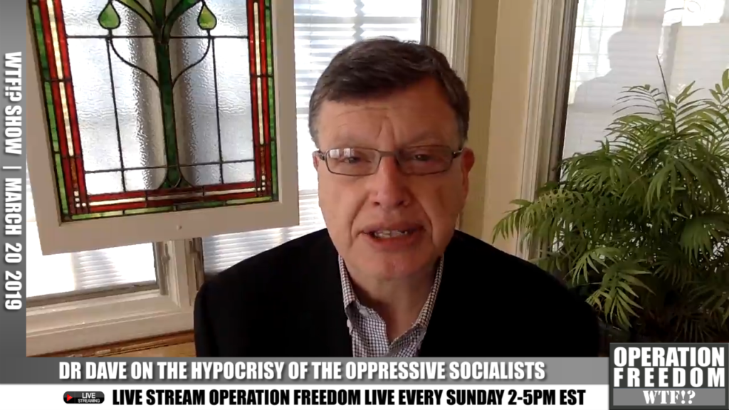 WTF?! - The Hypocrisy Of The Oppressive Socialists - MARCH 20 2019