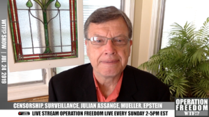 WTF?! - Censorship, Surveillance, Epstein, Mueller & Assange - July 24 2019