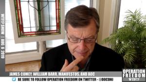 WTF?! - Comey, Barr, Manifestos, and AOC - August 7 2019