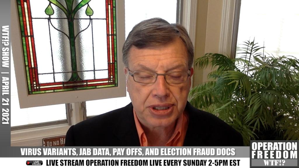 WTF?! - Virus Variants, Jab Data, Pay Offs, Election Fraud - April 21 2021